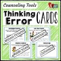 Thinking Error Cards: Counseling Tools