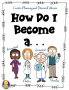 How Do I Become A. . .Career Research Lesson